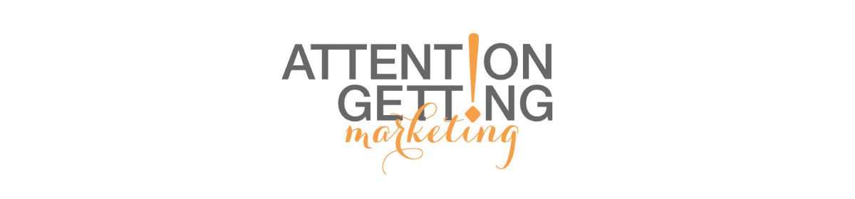 Attention Getting Marketing